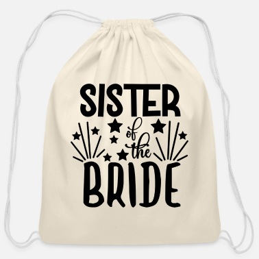 Couples love loversSister Of The Bride - Wedding Design - Cotton Drawstring Bag