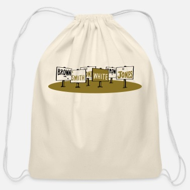 Campaign Campaign Signs - Cotton Drawstring Bag