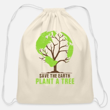 Plant Trees Save Earth Save the Earth Plant Tree Climate - Cotton Drawstring Bag