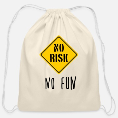No Risk No Fun - Action - Cotton Drawstring Bag