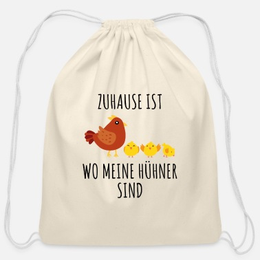 Chicken Home is where my chickens are farmer farmer - Cotton Drawstring Bag