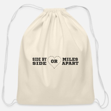 side by side or miles apart - Cotton Drawstring Bag