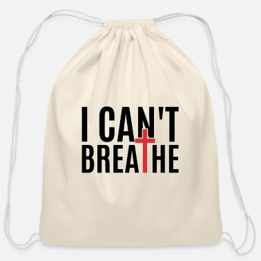 Care I CAN T BREATHE - Cotton Drawstring Bag