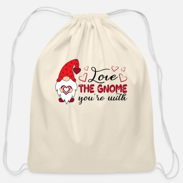 Gnome Gnome Love Funny Valentine's Day Gnome Gifts - Cotton Drawstring Bag