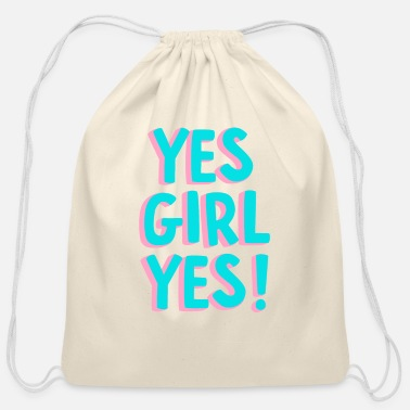 Feminist Yes Girl Yes - Cotton Drawstring Bag