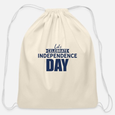Independence Day Independence Day Independence Day - Cotton Drawstring Bag