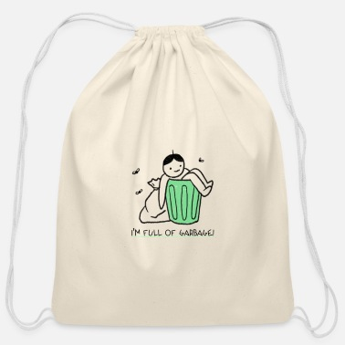 Favorites Mean Quote Gift For Him Her I'm Full Of Garbage Pu - Cotton Drawstring Bag