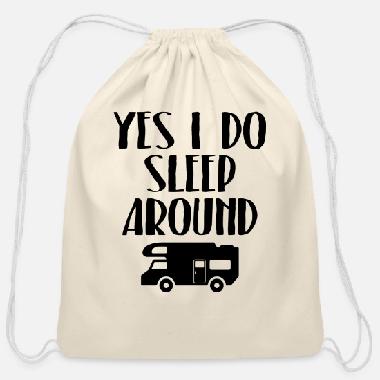 Around Bags & Backpacks - Yes I do sleep around - Camping - Cotton Drawstring Bag natural