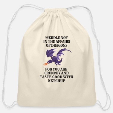 Dragons Lair Funny Nerd Meddle Not In The Affairs Of Dragons - Cotton Drawstring Bag