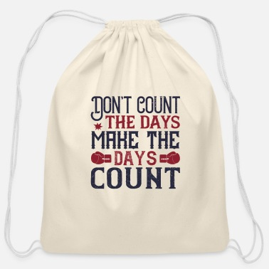 Champ Don't count the days, make the days count - Cotton Drawstring Bag