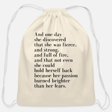 And one day she discovered that she was fierce - Cotton Drawstring Bag