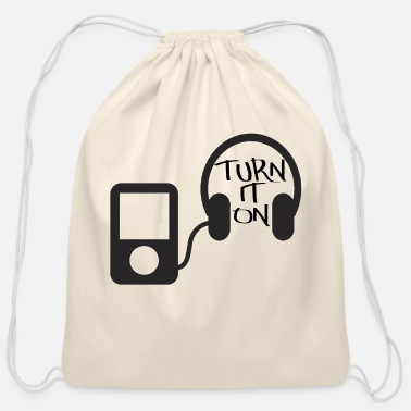 Turn turn down for what turn it on - Cotton Drawstring Bag