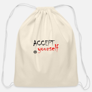 Acceptance Accept yourself - Cotton Drawstring Bag