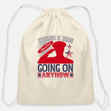 Patriot Day Courage Is Being Afraid - Cotton Drawstring Bag