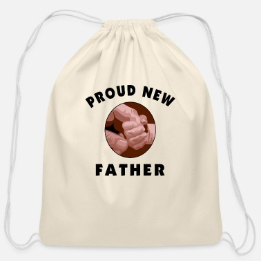 New Father Proud New Father - Cotton Drawstring Bag