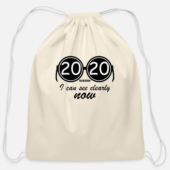 Vision Bags & Backpacks - 2020 vision - I can see clearly now - Cotton Drawstring Bag natural