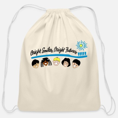 Bright Bright Smiles Bright Futures - Cotton Drawstring Bag