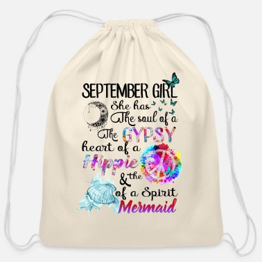 September girl she has the soul of a the gypsy - Cotton Drawstring Bag