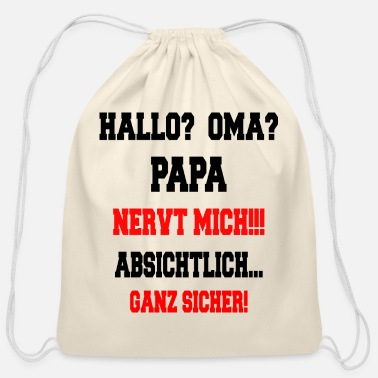 Hello Hello Grandma - Dad annoys me - Cotton Drawstring Bag