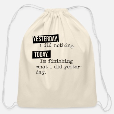 Yesterday Yesterday and today - Cotton Drawstring Bag