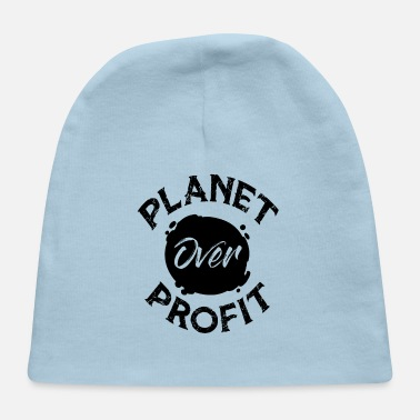 Name Earth Day Planet Over Profit White Shirt Hoodie - Baby Cap