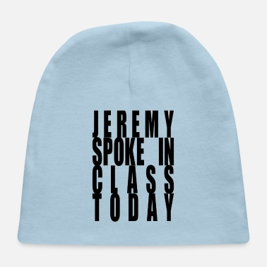 jeremy spoke in class today - Baby Cap