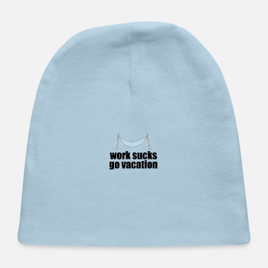 Vacation Vacation - Baby Cap