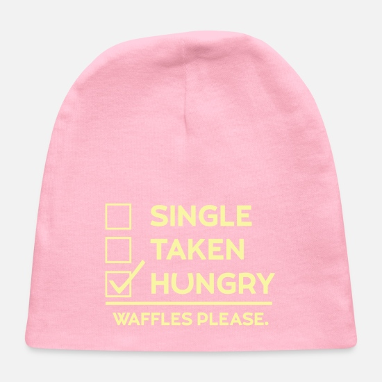 Single Baby Caps - Single Taken Hungry Waffle Please Design - Baby Cap light pink