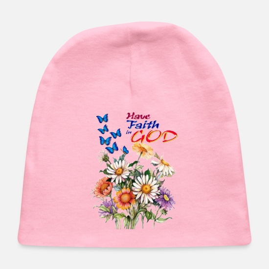 Religious Baby Caps - Have Faith in God - Baby Cap light pink
