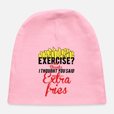 Extra Fries Exercise Extra Fries - Baby Cap