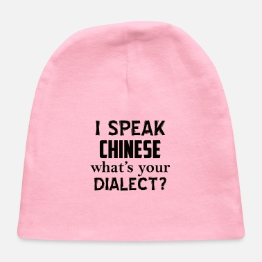 Dialect CHINESE dialect - Baby Cap