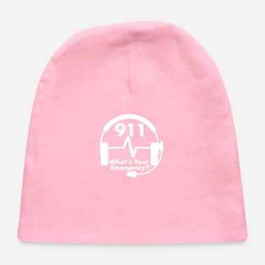 911 Dispatcher What  39 s Your Emergency T Shirt EMS EMT - Baby Cap a40726ff05b0