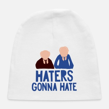 Haters Gonna Hate Haters Gonna Hate - Baby Cap