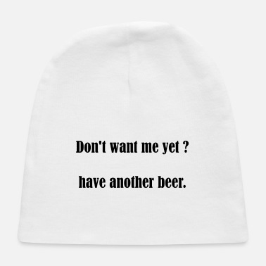 Pickup Line Beer Slogan Pickup Line Party Celebration Gift - Baby Cap