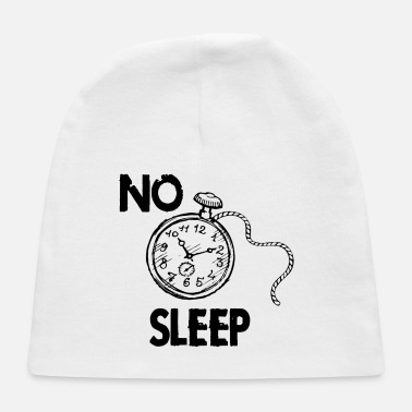No Time NO TIME FOR SLEEP - Baby Cap