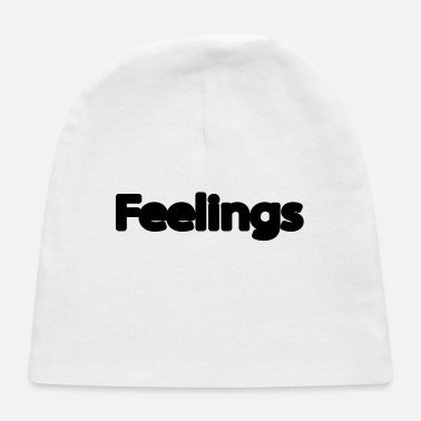 Feeling feelings - Baby Cap