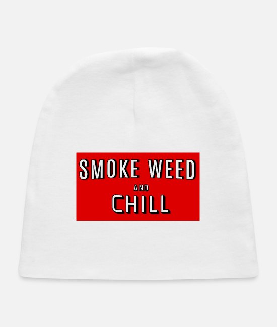 Bud Baby Hats - Smoke Weed and Chill Tshirt 420 wear Legalize It - Baby Cap white