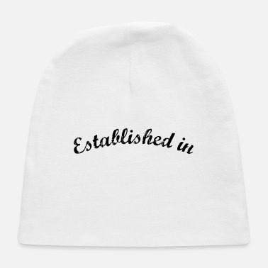 Established Established in - Baby Cap