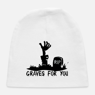 Grave Graves for you - Baby Cap