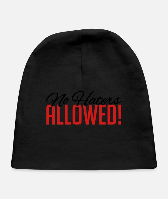 Anger Baby Hats - no_haters_allowed_py2 - Baby Cap black