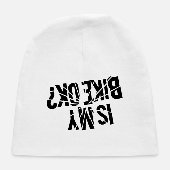 Bicycle Baby Caps - Is my bike ok? - Upside down - Baby Cap white