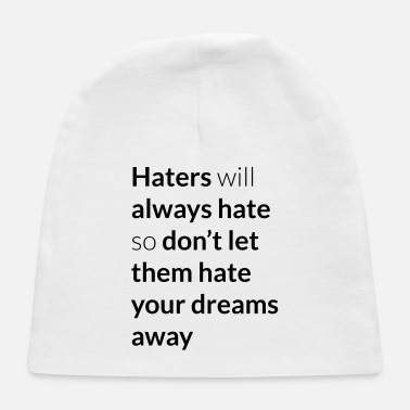 Quote Haters - Baby Cap