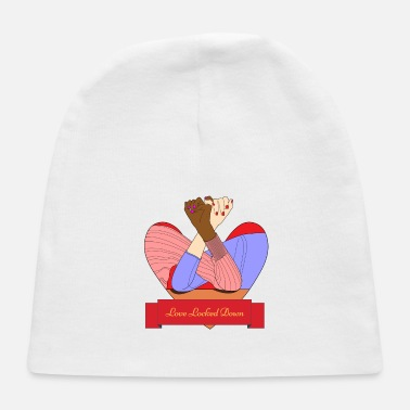 Lovely LOVE LOCKEDDOWN HAPPY VALENTINES - Baby Cap
