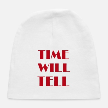 Telling Time Will Tell - Baby Cap