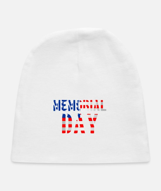 Day Of The Week Baby Hats - Memorial Day T Shirt Memorial Day T Shirt - Baby Cap white