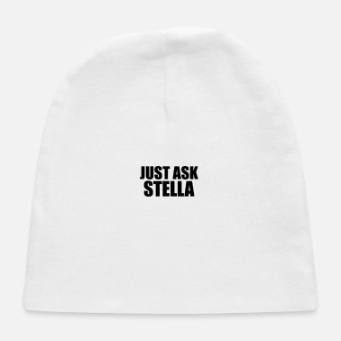 Stella just ask stella - Baby Cap