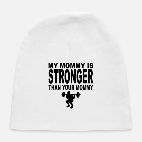 Mummy Baby Caps - My Mommy Is Stronger Than Your Mommy - Baby Cap white