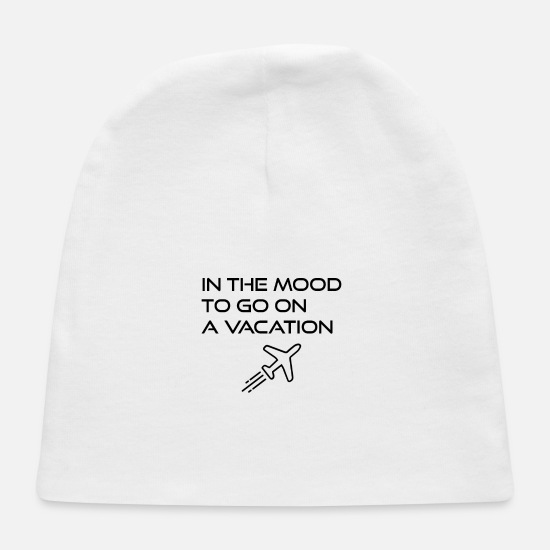 Mood Baby Caps - In the mood to go on a vacation - Baby Cap white