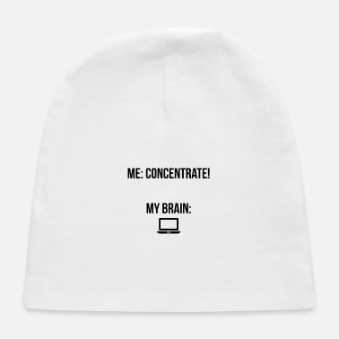 "Concentration Concentrate"" - Baby Cap"