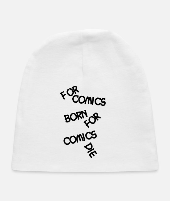 Training Baby Hats - For Comics Born For Comics DIE - Baby Cap white
